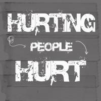Hurt People, Hurt!